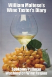 Wine Tasters Diary Spokane Pullman