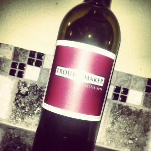 Troublemaker_Red_Wine_Austin_Hope